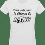 Pour le Ring : Tous unis pour la défense du Ring T-shirt Femme 180g